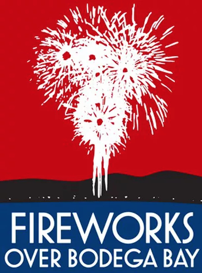 2018 FIREWORKS OVER BODEGA BAY SUNDAY, July 1 - 9:30PM