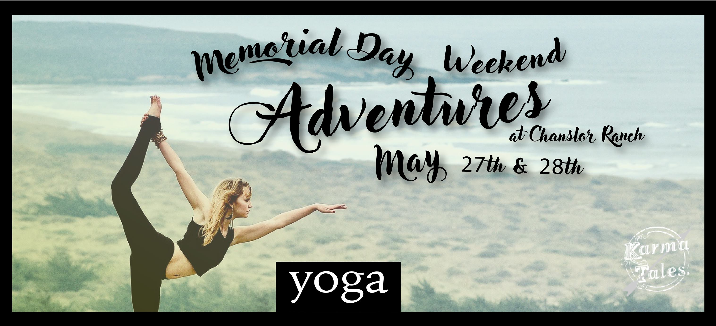Yoga! memorial day weekend classes on the coast @ Chanslor Ranch