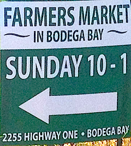 Bodega Bay Community Farmers Market ~ Memorial Day Sunday thru October